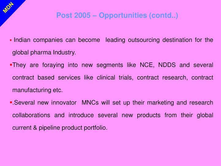 Post 2005 – Opportunities (contd..)