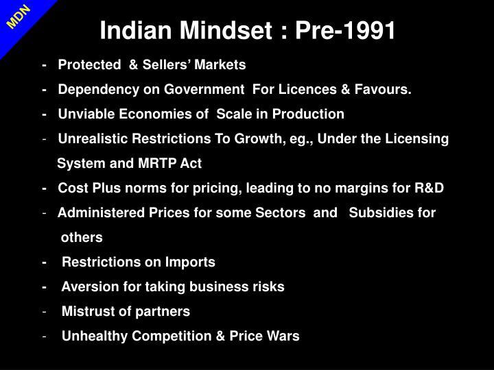 Indian Mindset : Pre-1991