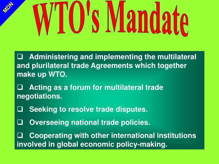 WTO's Mandate