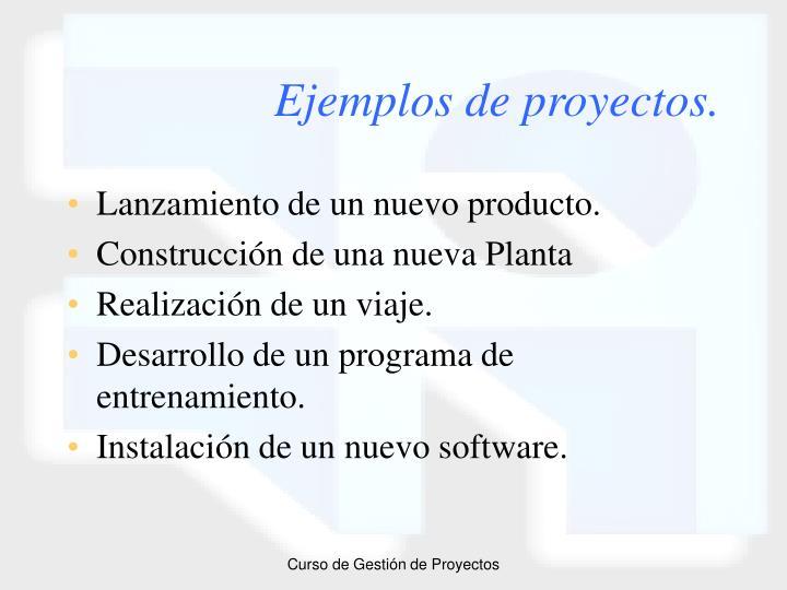 Ejemplos de proyectos.