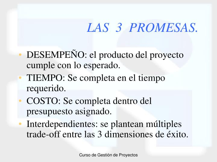 LAS  3  PROMESAS.