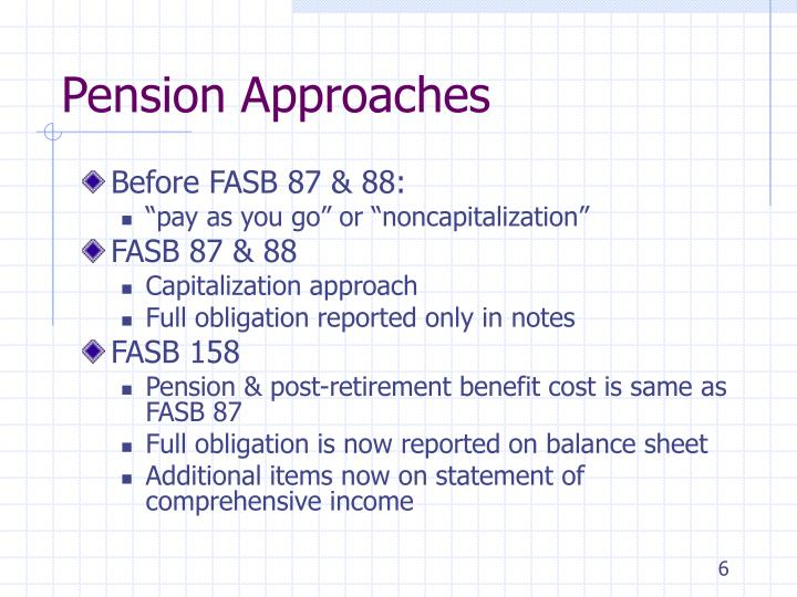 Pension Approaches
