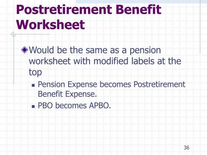 Postretirement Benefit Worksheet