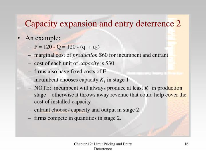 Capacity expansion and entry deterrence 2