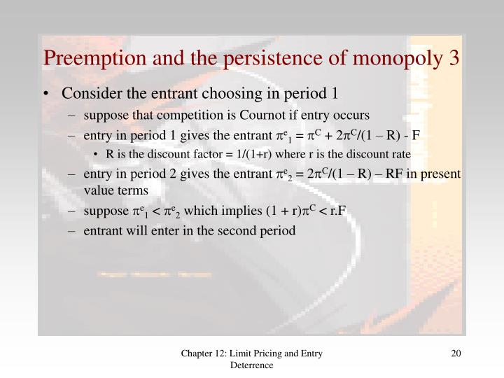 Preemption and the persistence of monopoly 3