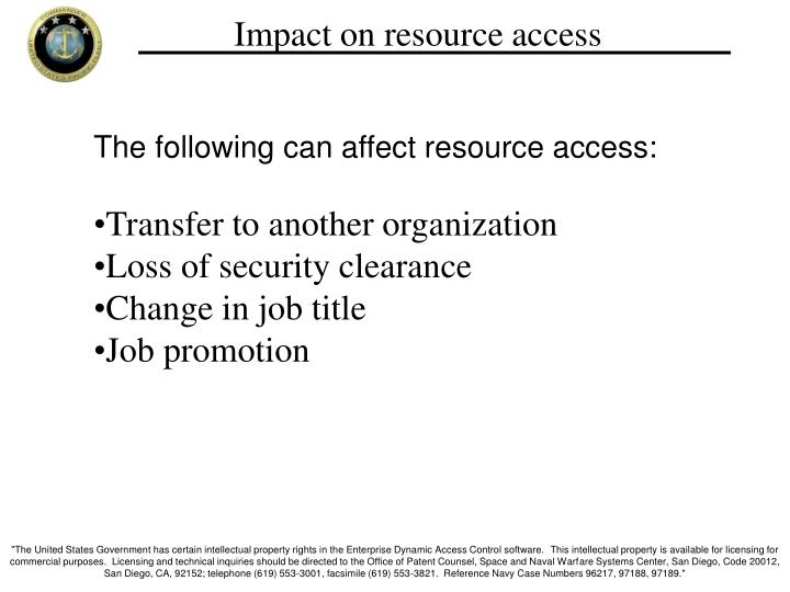 Impact on resource access