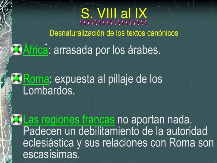 S. VIII al IX
