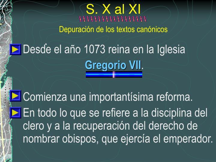 S. X al XI
