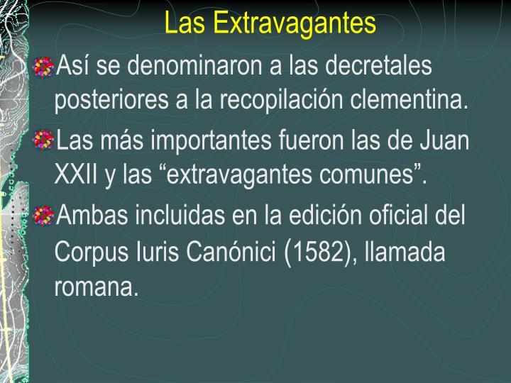 Las Extravagantes