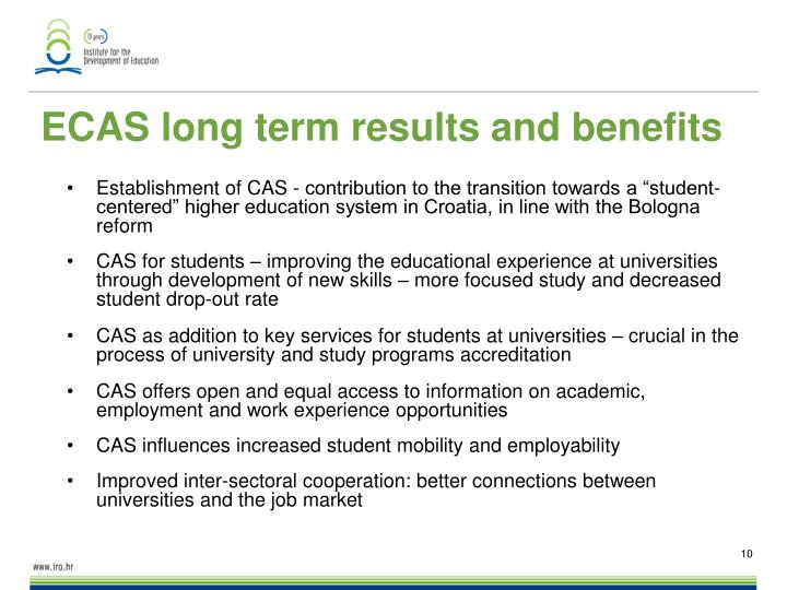 ECAS long term results and benefits