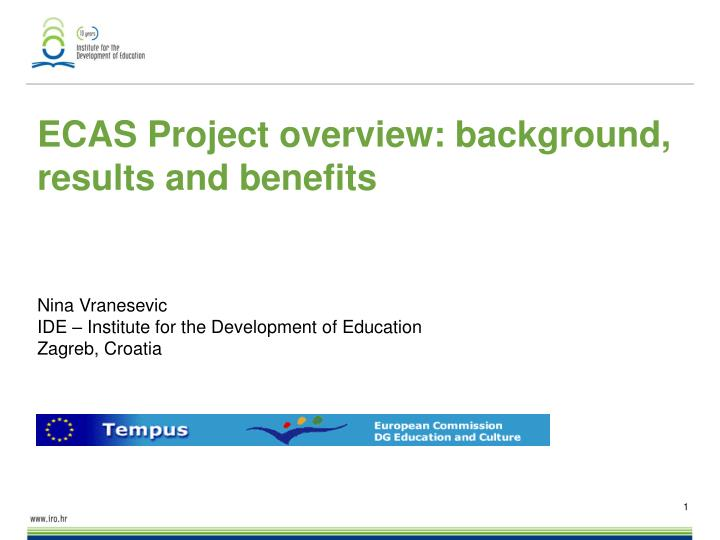 ECAS Project overview: background, results and benefits