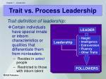 trait vs process leadership