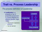 trait vs process leadership1