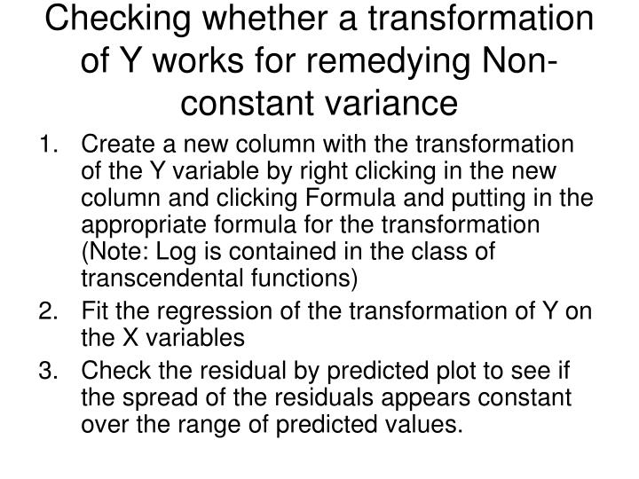 Checking whether a transformation of Y works for remedying Non-constant variance