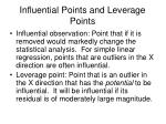 influential points and leverage points