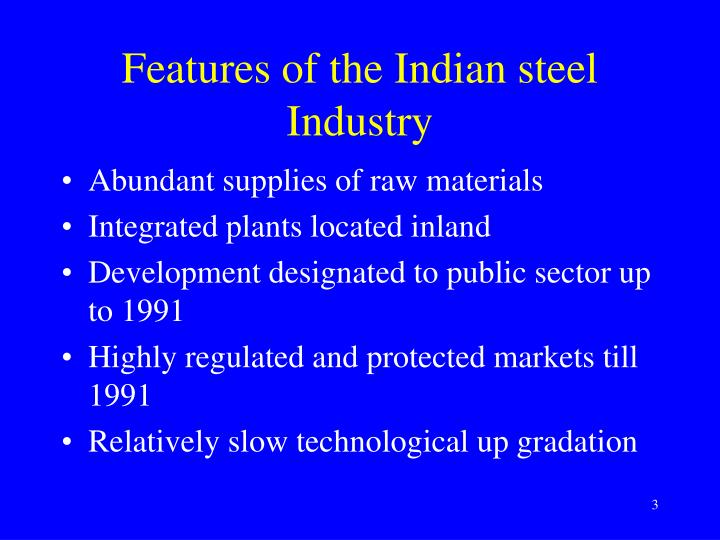 Features of the indian steel industry
