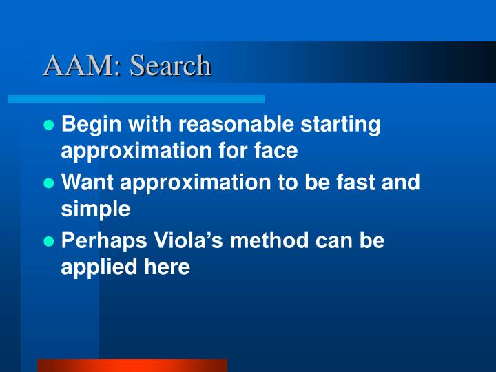 AAM: Search