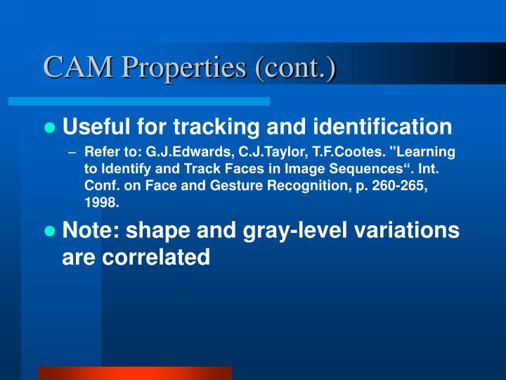 CAM Properties (cont.)