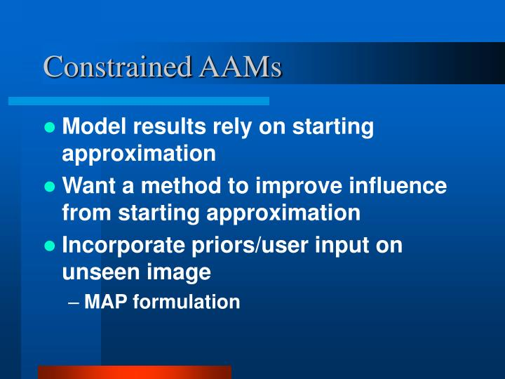 Constrained AAMs