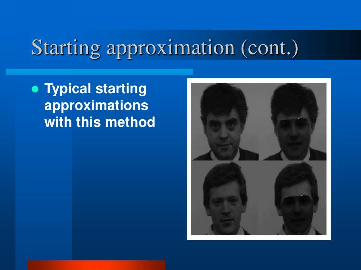 Starting approximation (cont.)