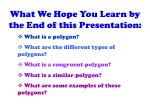 what we hope you learn by the end of this presentation