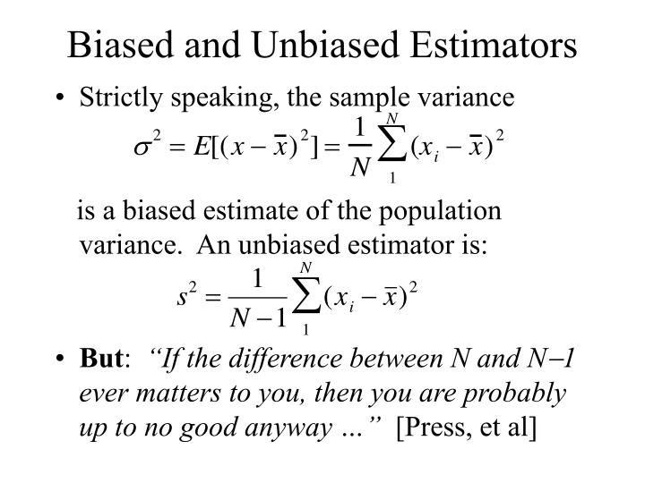 Biased and Unbiased Estimators