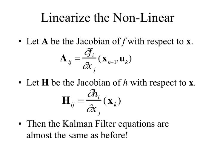 Linearize the Non-Linear