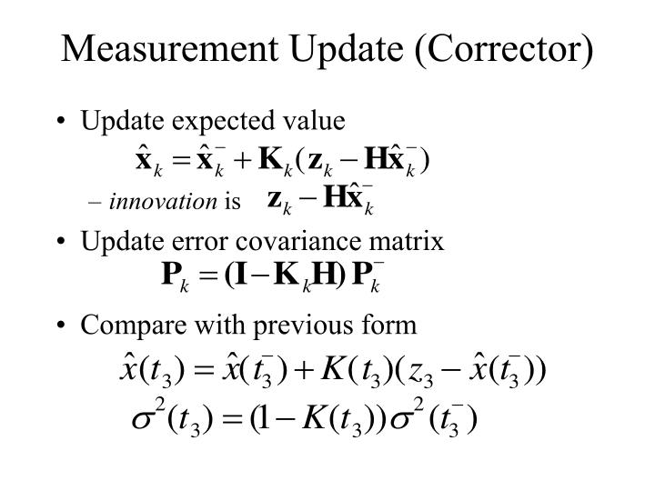 Measurement Update (Corrector)