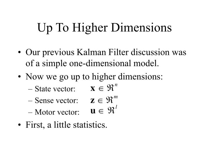 Up to higher dimensions