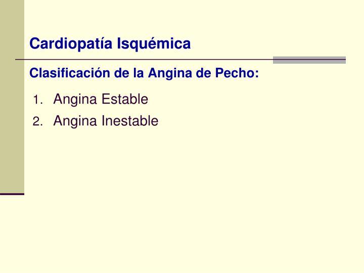 Clasificación de la Angina de Pecho: