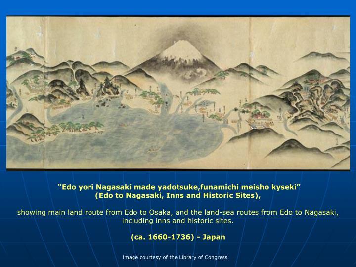 """""""Edo yori Nagasaki made yadotsuke,funamichi meisho kyseki"""""""