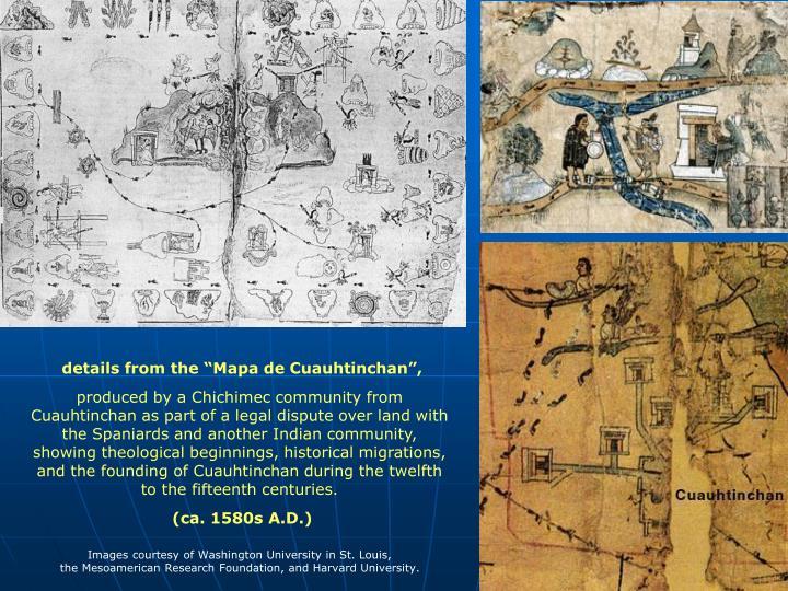 """details from the """"Mapa de Cuauhtinchan"""","""