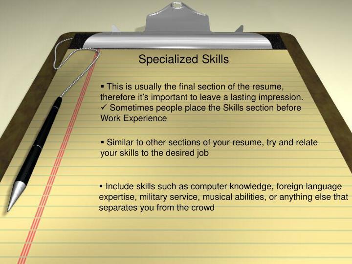 Specialized Skills