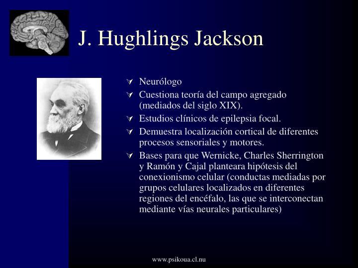 J. Hughlings Jackson