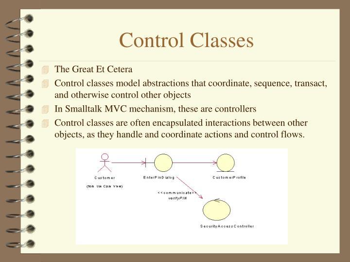 Control Classes