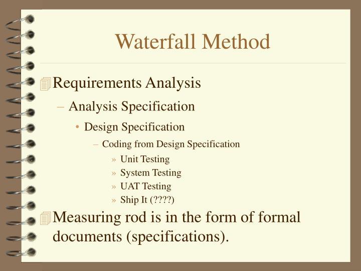 Waterfall Method