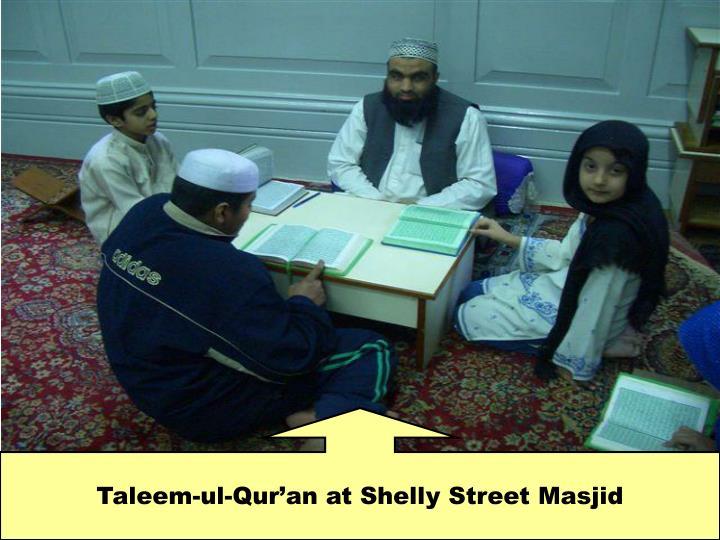 Taleem-ul-Qur'an at Shelly Street Masjid
