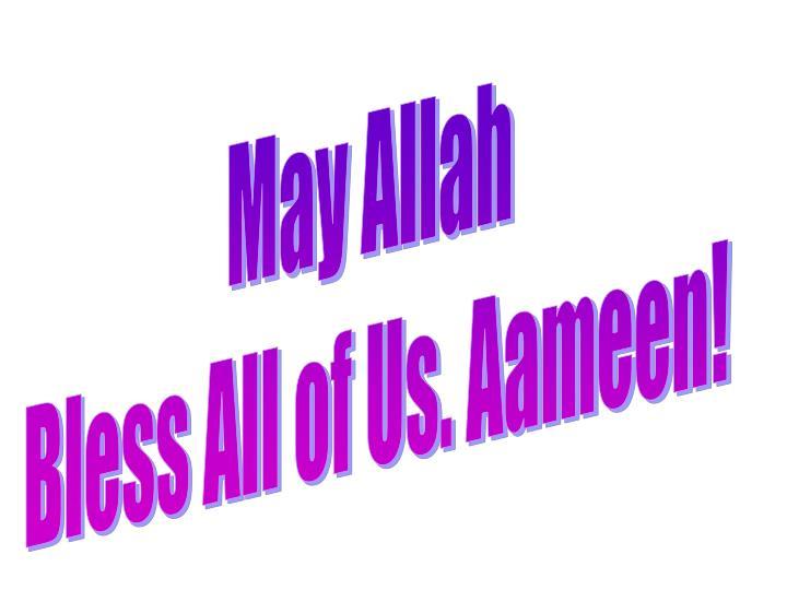 May Allah