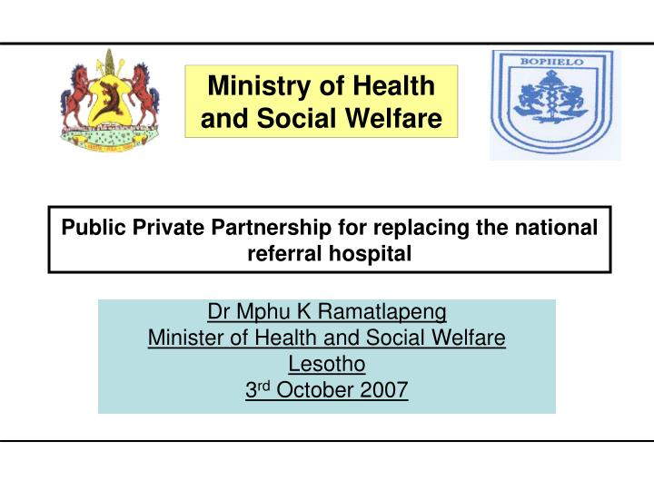 dr mphu k ramatlapeng minister of health and social welfare lesotho 3 rd october 2007