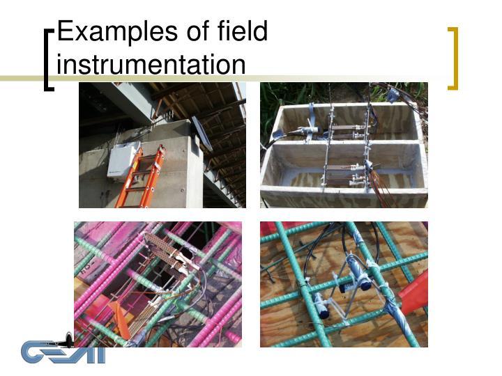 Examples of field instrumentation