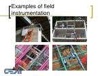 examples of field instrumentation