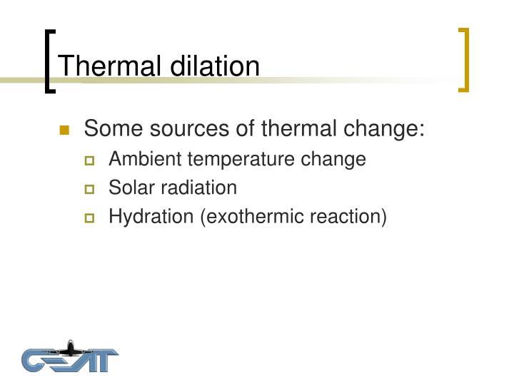 Thermal dilation