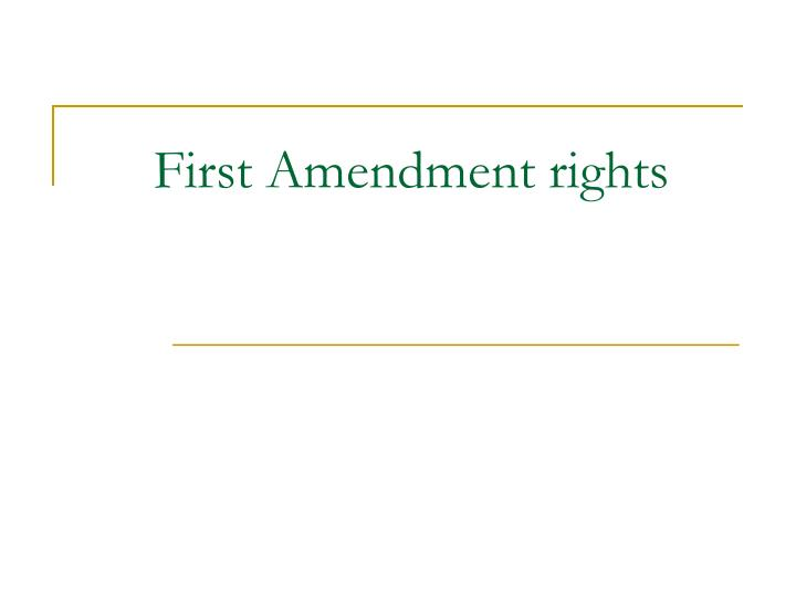 PPT - First Amendment rights PowerPoint Presentation - ID ...