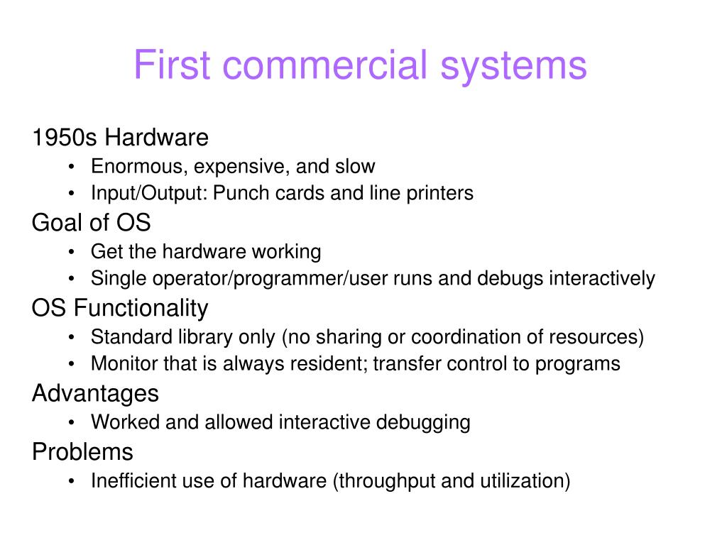 First commercial systems