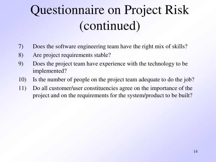 Questionnaire on Project Risk (continued)