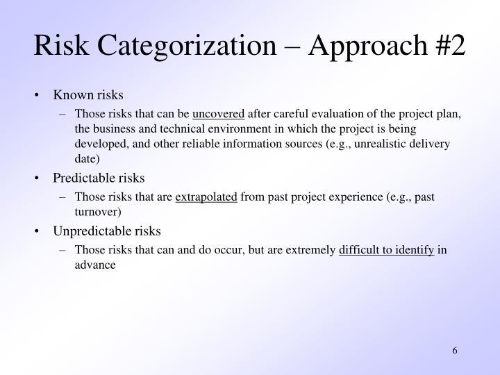 Risk Categorization – Approach #2