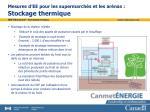 mesures d ee pour les supermarch s et les ar nas stockage thermique