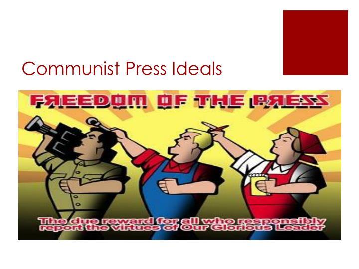 Communist Press Ideals