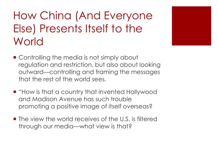 How China (And Everyone Else) Presents Itself to the World