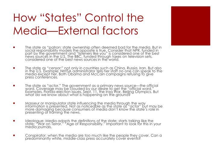 "How ""States"" Control the Media—External factors"
